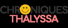 Chroniques thalyssa :  nos astuces pour un bonheur simple au quotidien